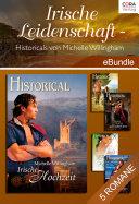 Irische Leidenschaft - Historicals von Michelle Willingham