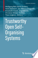 Trustworthy Open Self Organising Systems