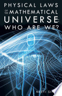 Ebook Physical Laws of the Mathematical Universe: Who Are We? Epub Neeti Sinha Apps Read Mobile