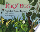 The Icky Bug Alphabet Board Book