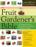The Fruit Gardener s Bible