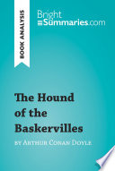 The Hound of the Baskervilles by Arthur Conan Doyle  Book Analysis