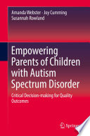 Empowering Parents Of Children With Autism Spectrum Disorder