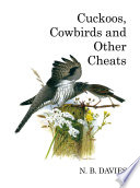 Cuckoos  Cowbirds and Other Cheats