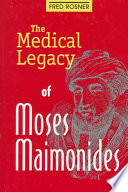 The Medical Legacy Of Moses Maimonides