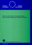 download ebook status and conservation needs of the wolf (canis lupus) in the council of europe member states pdf epub
