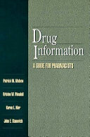 Drug Information : students with comprehensive, practical guidelines for performing...