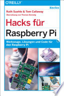 Hacks f  r Raspberry Pi