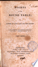 Nights of the round table  or  Stories of aunt Jane and her friends  by the author of  The diversions of Hollycot