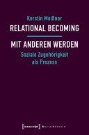 Relational Becoming - mit Anderen werden