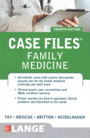 Case Files Family Medicine  Fourth Edition