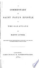 A Commentary on Saint Paul s Epistle to the Galatians