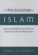 The Politicization of Islam Over The 19th And 20th