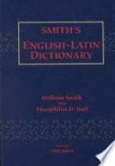Smith s English Latin Dictionary