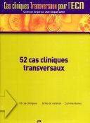 52 cas cliniques transversaux