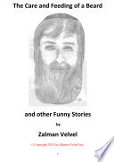 The Care and Feeding of a Beard and Other Funny Stories