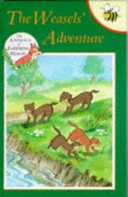 The Weasels  Adventure