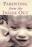 Parenting from the Inside Out Way People Parent And Offers Parents