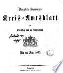 Königlich-bayerisches Kreis-Amtsblatt der Oberpfalz und von Regensburg