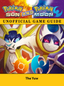 download ebook pokemon sun and pokemon moon unofficial game guide pdf epub