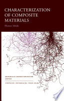 Characterization Of Composite Materials book