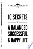 10 Secrets To A Balanced Successful And Happy Life