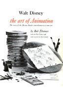 Walt Disney  the Art of Animation