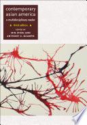 Contemporary Asian America  third edition