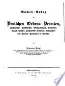 Namen-codex der deutschen Ordens-Beamten, Hochmeister, Landmeister, Grossgebietiger, Komthure, Vögte, Pfleger, Hochmeister-Kompane, Kreuzfahrer und Söldner-Hauptleute in Preussen