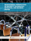 Neuroscience perspectives on Security  Technology  Detection  and Decision Making