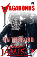 On the Road  Vagabonds  2