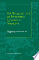 Risk Management and the Environment  Agriculture in Perspective