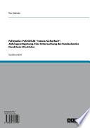 """Fallstudie: Politikfeld """"Innere Sicherheit"""". Abhörgesetzgebung. Eine Untersuchung des Bundeslandes Nordrhein-Westfalen"""
