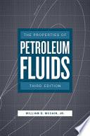 Properties of Petroleum Fluids, 3rd Edition