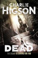 The Dead An Enemy Novel