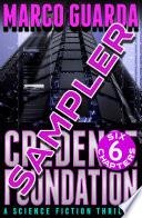 Free Sampler  Credence Foundation  A Science Fiction Thriller  Book PDF