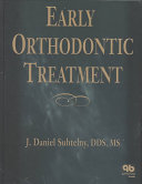 Early Orthodontic Treatment