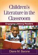 Children's Literature in the Classroom Book