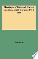 Marriages of Bute and Warren Counties  North Carolina 1764 1868
