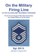 On the Military Firing Line in the Alcoholism Treatment Program