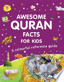 Awesome Quran Facts for Kids A Colourful Reference Guide  Goodword