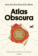 download ebook atlas obscura. guida alle meraviglie nascoste del mondo pdf epub