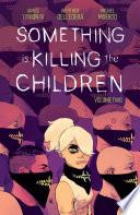 Something Is Killing The Children Vol 2
