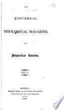 The Universal Theological Magazine and Impartial Review