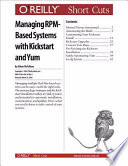 Managing RPM Based Systems with Kickstart and Yum