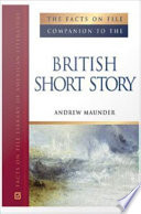 The Facts on File Companion to the British Short Story