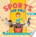 Sports for Kids   Trivia and Quiz Book for Kids   Children s Questions   Answer Game Books