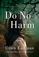 Do No Harm : enthralled by do no harm, by...
