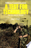 Military Communication A Test for Technology