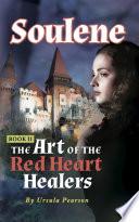Soulene The Art Of The Red Heart Healers